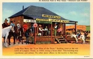 Texas Langtry Judge Roy Bean Law West Of The Pecos Curteich