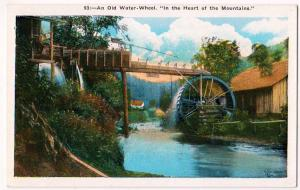 Old Water-Wheel, In Heart of Mts