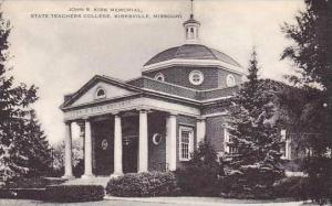 Missouri Kirksville John R Kirk Memorial State Teachers College Artvue