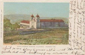 SANTA BARBARA MISSION , California , 1906