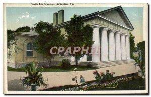 Postcard Old Custis Lee Mansion Arlington Va