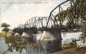 Portage WI~New Metal Bridge Across Wisconsin River~1908 Postcard