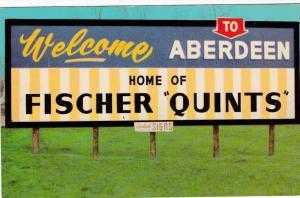 ABERDEEN , South Dakota, 40-50s ; Home of the FISCHER QUINTS
