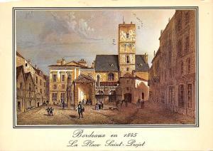 Italy Bordeaux Place Vieilles Gravures de 1845, La Place Saint Porjet