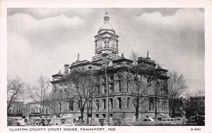 Clinton County Court House, Frankfort, Indiana,  Early Postcard, Unused