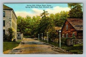Mitchell IN, Spring Mill Village Street Scene, State Park Linen Indiana Postcard