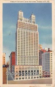 Fidelity National Bank Building Kansas City, MO, USA Postcard Post Card Kansa...