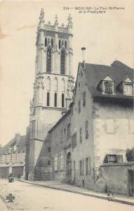 CPA France Moulins la tour St-Pierre et le Presbytere