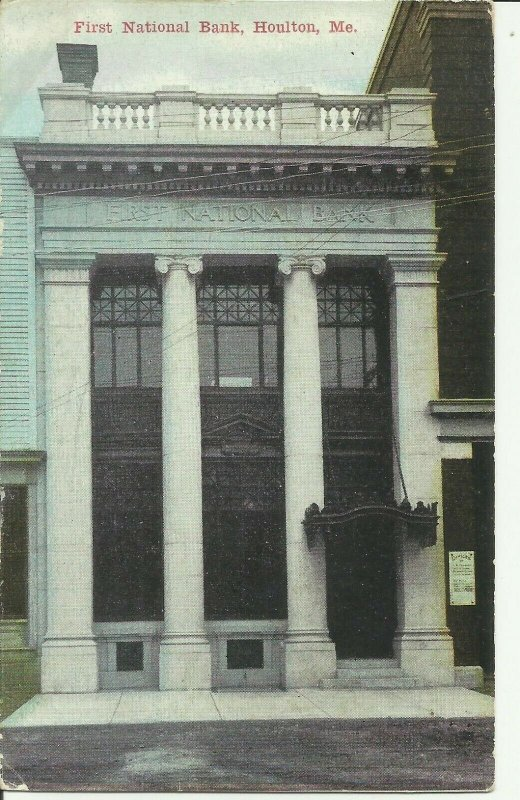 First National Bank, Houlton, Me