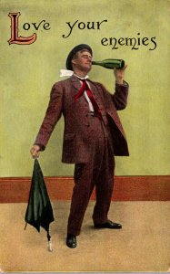 Humour Man Drinking From Bottle Love Your Enemies 1912