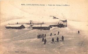 Lanslebourg (Savoie) Poste des Alpins a Sollier s Postcard