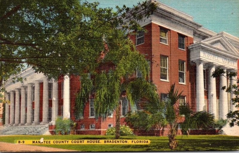 Florida Bradenton Manatee County Court House 1947