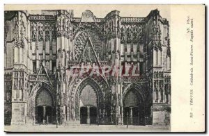 Troyes - Cathedrale Saint Pierre - Old Postcard