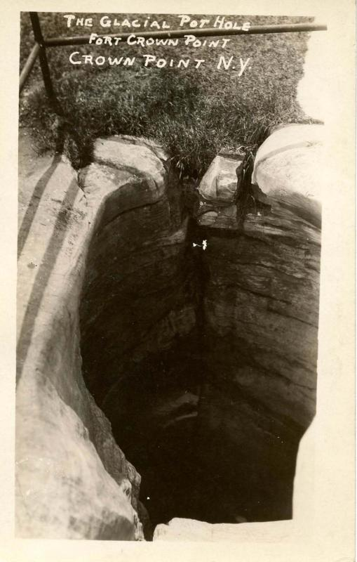 NY - Crown Point. Fort Crown Point, The Glacial Pot Hole.   *RPPC
