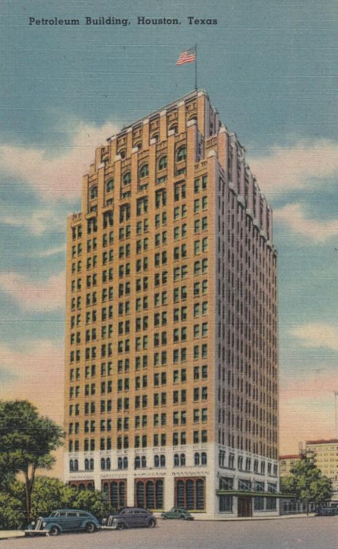HOUSTON , Texas, 1930-40s ; Petroleum Building