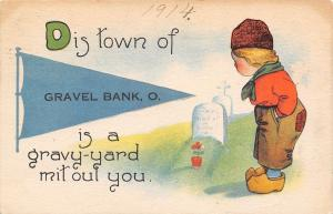 Gravel Bank Ohio~Is A Grave Yard Without You~Tombstones~1914 Pennant Postcard
