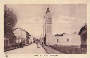 FERRYILLE , Tunisia , 1910s ; La mosquee