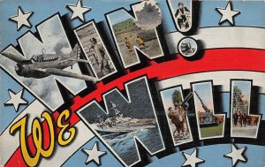 H91/ Patriotic Postcard Linen WWII Win! WE Will Airplane Soldiers 200