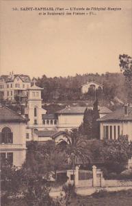 Saint-Raphael, France , 1910s ; L'Entree de l'Hopital-Hospice et le boulevard...