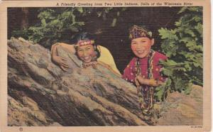 Wisconsin Friendly Greeting From Two Little Indians Dells From Wisconsin Rive...