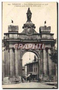 Old Postcard Tarascon Porte St Jean rebuilt in 1778