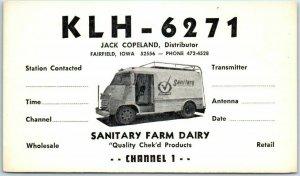 Fairfield, Iowa QSL Radio Postcard Jack Copeland SANITARY FARM DAIRY KLH-6271