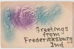 1909 FREDERICKSBURG Indiana Ind Postcard GREETINGS FROM... Embossed