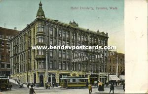 Tocoma, Wash., Hotel Donnelly and Grand Theatre, Tram (1910s)