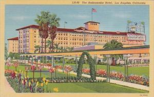 The Ambassador Hotel Los Angeles California
