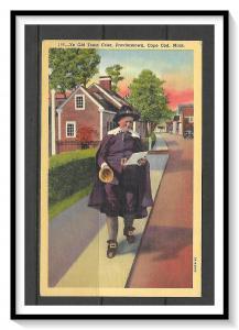 Massachusetts, Cape Cod - Ye Old Town Crier - [MA-459]