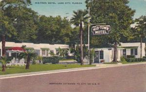Florida Lake City Mid Town Hotel Northern Entrance To City 1952