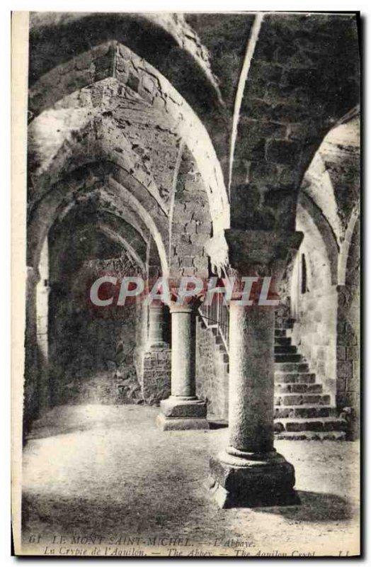 Old Postcard Mont Saint Michel L & # 39Abbaye The crypt of & # 39Aquilon