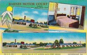 Florida Jacksonville Barnes Motor Court South End Of City Across Main Street ...