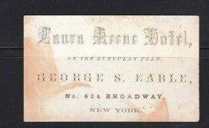 Circa 1860's Business Card Laura Keene Hotel NYC Broadway George Earle Manager