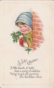 Child poking around the corner holding package with mistletoe, A Jolly Christ...