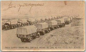 1918 WWI Military Postcard War Bonds Adv. Supply Trains will Continue Movie