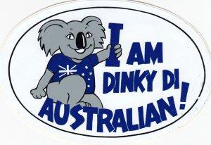 Sticker; I am Dinky Di Australian!. , Australia , 50-70s