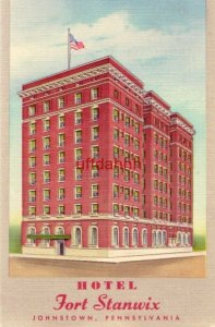 FORT STANWIX HOTEL JOHNSTOWN, PA F. B. Taylor, General Manager American Hotels