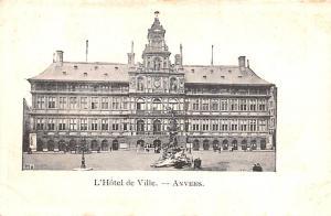 Anvers Belgium, Belgique, Belgie, Belgien L'Hotel de Ville Anvers L'Hotel de ...