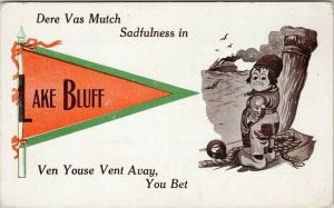 Lake Bluff IL Pennant Sadfulness in Dere Vas Mutch Unused Postcard F64