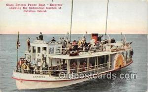 Glass Bottom Power Boat Empress Catalina Island, California Ship Postcard Pos...