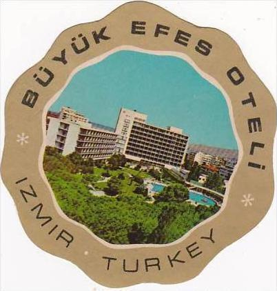 TURKEY IZMIR BUYUK EFES HOTEL VINTAGE LUGGAGE LABEL