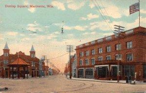 Marinette Wisconsin Dunlap Square Street Scene Vintage Postcard JI658203