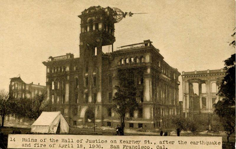 CA - San Francisco. April 1906 Earthquake & Fire. Hall of Justice