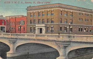 Aurora IL Y.W.C.A. & Bank Building Bridge City of Lights Postcard