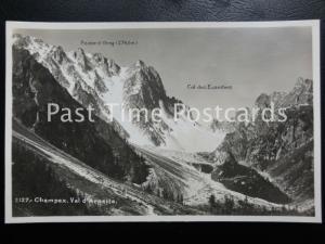 Old RPPC, Champex. Val d'Arpette, showing Pointe d'Orny (2743m) Col des Ecandies