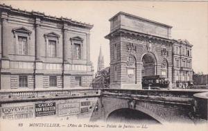 France Montpelier L'Arc de Triomphe Palais de Justice