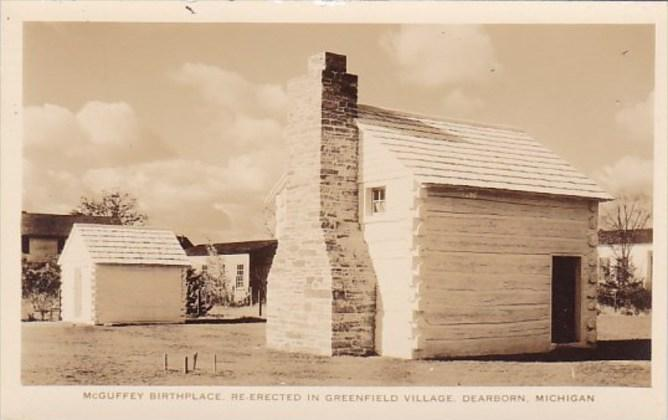 Mcguffey Birthplace Re- erected In Greenfield Village Dearborn Michigan Real ...