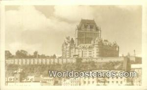 Quebec Canada, du Canada Chateau Frontenac  Real Photo Chateau Frontenac