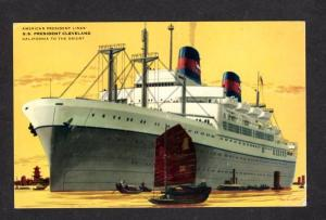 CA SS President Cleveland Steamer Steamship California to Orient Postcard Ship